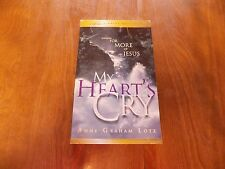My Heart's Cry by Anne Graham Lotz (2002, Paperback)
