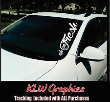 Oh So Fresh Windshield Banner Car diesel Sticker truck stacks JDM Euro Decal