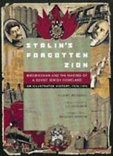 Stalin's Forgotten Zion : Birobidzhan and the Making of a Soviet Jewish...