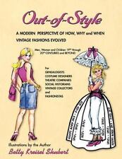 Out-Of-Style: A Modern Perspective Of How, Why And When Vintage Fashions Evol...