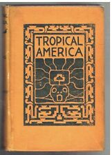 1893 Tropical America by Isaac N. Ford illustrated  SCARCE