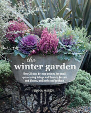 The Winter Garden: Over 35 step-by-step projects for small spaces using foliage