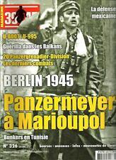 39-45 MAGAZINE N° 326 / BERLIN 1945 PANZERMEYER A MARIOUPOL - U-BOOT U-995