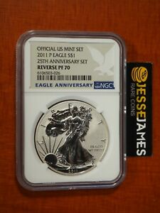 2011 P REVERSE PROOF SILVER EAGLE NGC PF70 FROM 25TH ANNIVERSARY SET BLUE LABEL