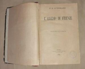 L' assedio di Firenze di F. D. Guerrazzi - ill. da Senesi - Perino Editore, 1882