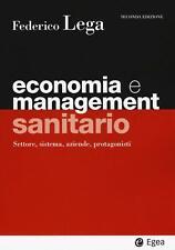 9788823823082 Economia e management sanitario. Settore, sistema,... protagonisti