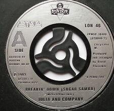 """JULIA & COMPANY - Breakin' Down (Sugar Samba) - Ex Con 7"""" Single London LON 46"""