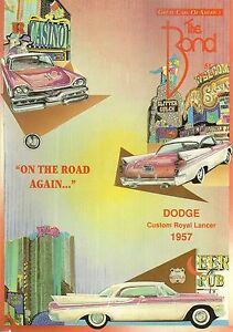 THE BOND 51 DODGE 1957 FORD T PONTIAC FIREBIRD 1993 CHEVROLET LUMINA 92 COUPE