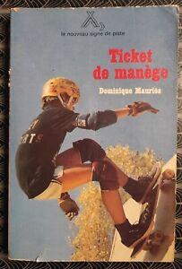 SCOUTS NOUVEAU SIGNE DE PISTE N°87 Ticket de manège Dominique Mauries