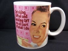 Ceramic Retro mug Drinking coffee & slacking off are all part of what I do 10 oz