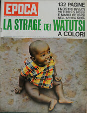 EPOCA N°703/ 15/MAR/1964 * 132 PAGINE NELL'AFRICA NERA : LA STRAGE DEI WATUTSI *