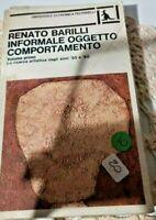 INFORMALE OGGETTO COMPORTAMENTO 1° ed - RENATO BARILLI FELTRINELLI 1979