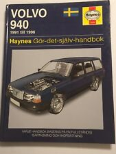 VOLVO 940 SWEDISH HAYNES MANUAL GOR-DET-SJALV-HANDBOK PETROL Inc TURBO 1991-1996