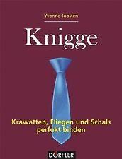 Knigge - Krawatten, Fliegen und Schals perfekt bind... | Buch | Zustand sehr gut