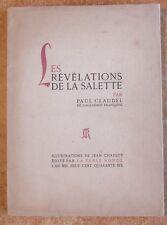PAUL CLAUDEL : LES REVELATIONS DE LA SALETTE - E.O. H.C. N° - ILL. JEAN CHARLOT