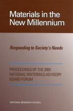 Materials in the New Millennium: Responding to Society's Needs, Good Books