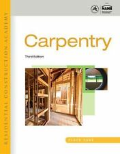 Residential Construction Academy : Carpentry by Floyd Vogt (2011, Hardcover)