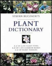 Stefan Buczacki's Plant Dictionary: A-Z of 6,000 Plant Types *  A-Z of 1,000 Com