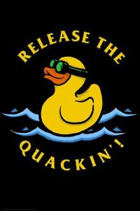 Release The Quackin Rubber Ducky Funny inch Poster 24x36 inch