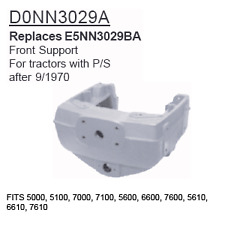 D0NN3029A Ford Tractor Parts Front Support 5000, 5100, 7000, 7100, 5600, 6600,