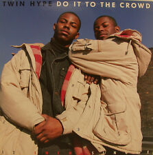 """TWIN HYPE - DO IT TO THE CROWD 12"""" MAXI SINGLE (j131)"""
