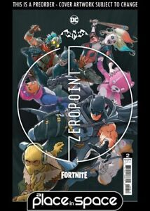 (WK22) BATMAN / FORTNITE: ZERO POINT #2 2ND PRINTING PREORDER INCLUDES GAME CODE