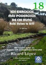 Los Ejercicios Mas Poderosos de Chi Kung Reiki Heiwa to AI(R) (Paperback or Soft