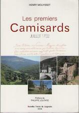 Les Premiers Camisards Juillet 1702 - Henry Mouysset - Philippe Joutard