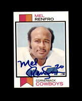 Mel Renfro Hand Signed 1973 Topps Dallas Cowboys Autograph