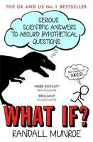 What If?: Serious Scientific Answers to Absurd H, Munroe, Randall, New