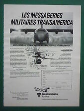5/1985 PUB TRANSAMERICA AIRLINES SUPER HERCULES MESSAGERIES MILITAIRES FRENCH AD
