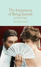 The Importance of Being Earnest & Other Plays (Macmillan Collector's Library) by