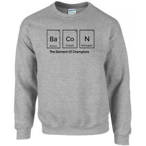 Bacon The Element Of Champions Jumper-Sweatshirt -100% Cotton