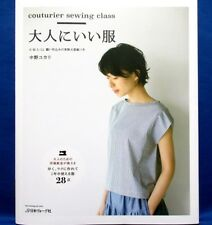 Brand New! Couturier Sewing Class for Adult /Japanese Clothes Pattern Book