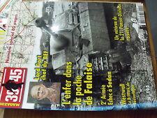 µ? Revue 39/45 Heimdal n°192 Poche Falaise Echec à Sedan 2e armée GORT Westwall