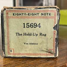 """THE HOLD-UP RAG"" - original - Eighty-Eight Note Label - Van Alstyne"