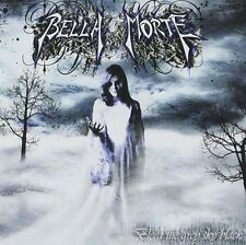 BELLA MORTE Bleed the grey sky black CD 2006