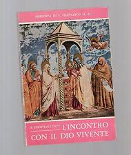 l incontro con il dio vivente- raccolta poesie di p.christian curty, O.F.M. 1973