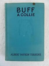 Albert Payson Terhune BUFF A COLLIE And Other Dog Stories Grosset & Dunlap