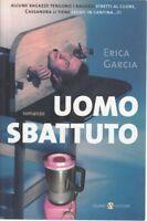 Uomo Sbattuto Heather Garcia Salani Narrativa Foreign D76