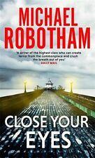 Close Your Eyes (Joseph O'loughlin 8) By Michael Robotham