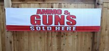 New Ammo & Guns Sold Here Banner Sign Huge 2x8  Ammunition Weapons Gun Store