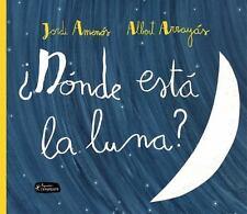Donde Esta la Luna? (Hardback or Cased Book)