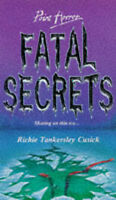 Fatal Secrets (Point Horror), Cusick, Richie Tankersley, Very Good Book