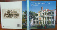 St. Vincent's Hospital - 1857 to 2007 - Anne-Maree Whitaker - Australiana