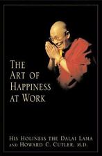 The Art of Happiness at Work by Howard C. Cutler (2003, Hardcover)