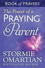 The Power of a Praying Parent Book of Prayers