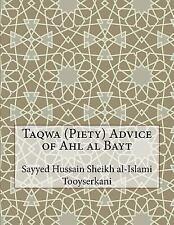 Taqwa (Piety) Advice of Ahl Al Bayt by Sayyed Hussain Sheikh al-Islami...