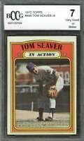 Tom Seaver Card 1972 Topps #446 New York Mets BGS BCCG 7