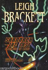 Leigh Brackett SHANNACH - THE LAST: FAREWELL TO MARS hc NEW 1st Edition
